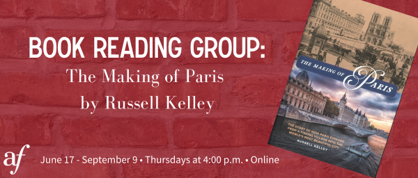 Book Reading Group: The Making of Paris - Session 7