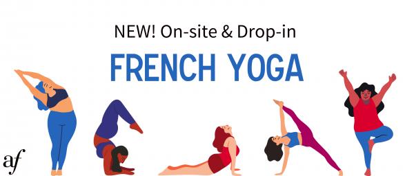 On-site French Yoga | Yoga en Français