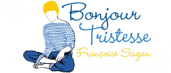 """Bonjour Tristesse"" / ""Hello Sadness"" by Françoise Sagan"
