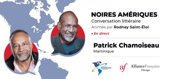 Noires Amériques : Patrick Chamoiseau