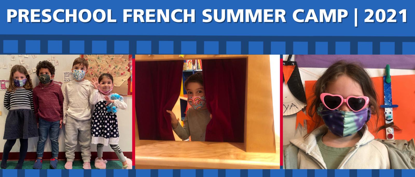 Preschool French Summer Camp 2021