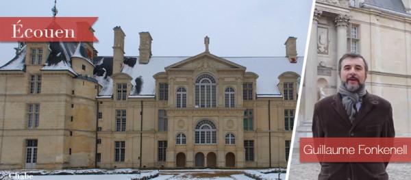 Grands Châteaux of the Loire and Ile-de-France: Château d'Écouen